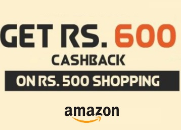 Amazon Loot : Get Rs. 600 back On Rs. 500 [ User Specific ]