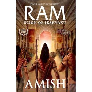 Ram- Scion of Ikshvaku (Book 1 of the Ram Chandra Series)