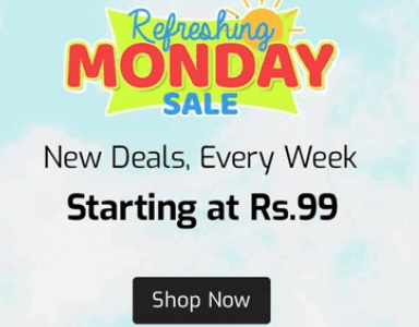 Refreshing Monday Sale: New Deals Every Week Starting @ Rs.79