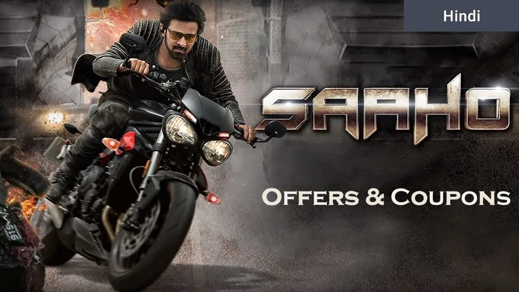 Saaho Movie Ticket Offers and Coupons